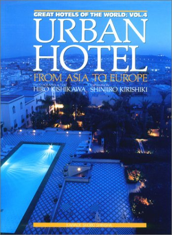 URBAN HOTEL—FROM ASIA TO EUROPE
