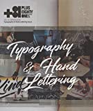 「+81 Vol.79: Typography and Hand Lettering issue」のサムネイル画像