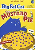 Big Fat Cat and The Mustard Pie