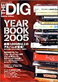 The Dig special edition year book―The heart of rock & soul (2005) (Shinko music mook)