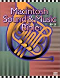Macintosh Sound & Music Bible