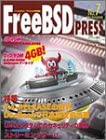 FreeBSD PRESS No.7(2001.NOVEMB―FreeBSDユーザのための情報誌 (MYCOMムック)