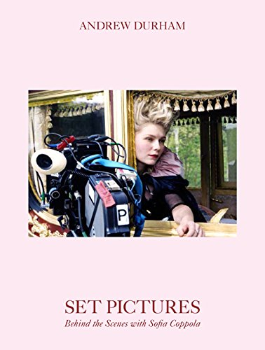 Andrew Durham Set Pictures Behind the Scenes with Sofia Coppola ソフィア・コッポラ監督20周年記念メモリアル・フォトブック