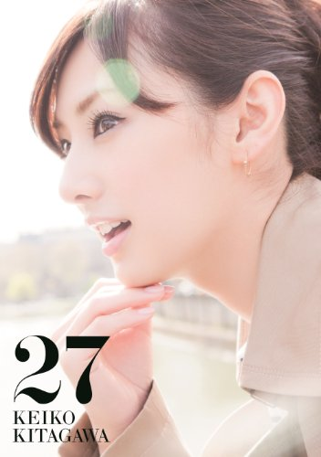 【Amazon.co.jp限定カバー版】 「北川景子 1st写真集 『27』 Limited Edition Cover」画像