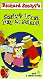 The Busy World of Richard Scarry - Sally's First Day At School [VHS] [Import]