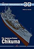 The Japanese Cruiser Chikuma (Super Drawings in 3d)