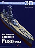 The Japanese Battleship Fuso 1944 (Super Drawings in 3d)
