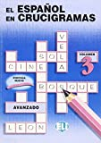 El Espanol En Crucigramas (Crossword Puzzle Book 3)