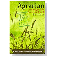 agrarian crisis in india an This is an in-depth study concerning the relevance of agrarian reforms to the economic development and political stability of bihar village-level surveys have.