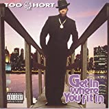 Get In Where You Fit In / TOO $HORT (1994)