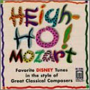 Heigh-Ho! Mozart: Favorite Disney Tunes In The Style Of Great Classical Composers