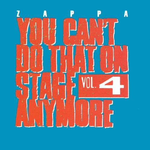 You Can't Do That On Stage Anymore - Vol. 4