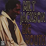 ♪Big Mouth [FROM US] [IMPORT]Milt Jackson