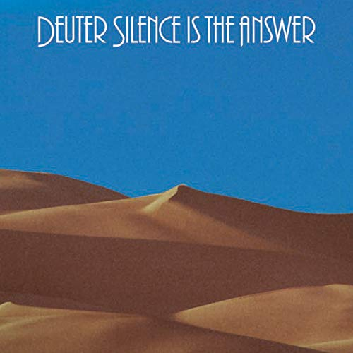 Deuter : Silence Is The Answer