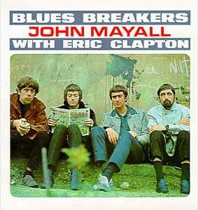Bluesbreakers With Eric Clapton/John Mayall & The Blues Breakers