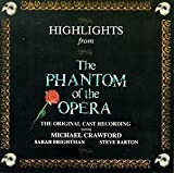 「Highlights From The Phantom Of The Opera: The Original Cast Recording (1986 London Cast)」のサムネイル画像