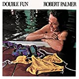 Double Fun / Robert Palmer (1978)
