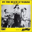 On the Beach at Waikiki (1914-52)