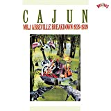 Cajun, Vol. 1: Abbeville Breakdown 1929-1939