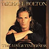 Time, Love & Tenderness / Michael Boltom