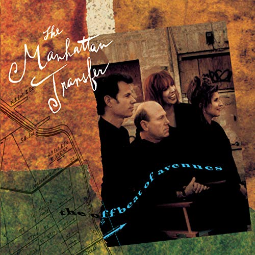 The Offbeat of Avenues/Manhattan Transfer