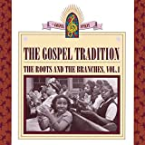 Gospel Tradition: Roots & Branches / Various
