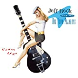 Crazy Legs - Jeff Beck & The Big Town Playboys / Jeff Beck (1993)