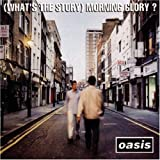 (What's The Story)Morning Glory? / OASIS (1995)