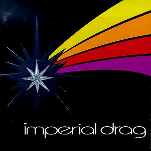 『Imperial Drag』 Open Amazon.co.jp
