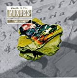 Death to the Pixies 1987-1991