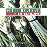 Green Onions / Booker T. & The MG'S (1962)