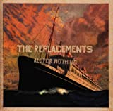 All for Nothing/Nothing for All / The Replacements (1997)