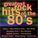 Greatest Rock Hits of the 80's