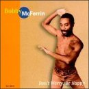 Don&#039;t Worry, Be Happy / Bobby McFerrin (1988)