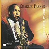 ♪Bird at the Hi-Hat [FROM US] CHARLIE PARKER