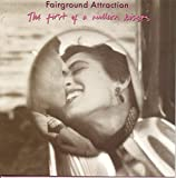 THE FIRST OF A MILLION KISSES / Fairground Attraction (1988)