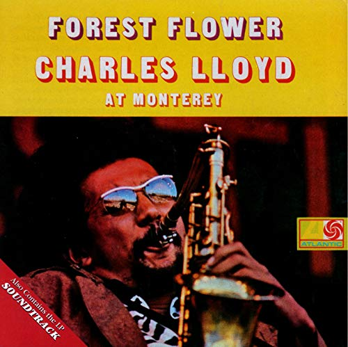 Forest Flower / CHARLES LLOYD