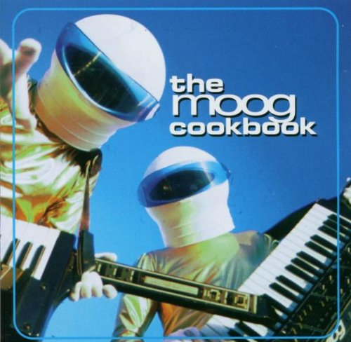『The Moog Cookbook』 Open Amazon.co.jp