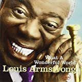 What A Wonderful World(邦題:この素晴らしき世界) / Louis Armstrong (1967)