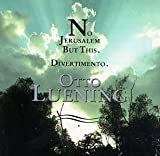 Otto Luening: No Jerusalem But This/Divertimento