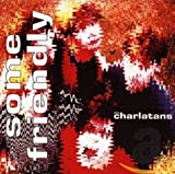Some Friendly / The Charlatans (1990)