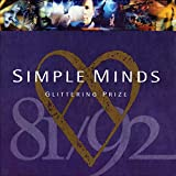 Glittering Prize: Simple Minds 81/92
