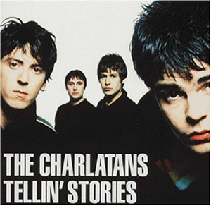 The Charlatans:Tellin' Stories
