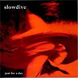 just for a day / slowdive (1991)