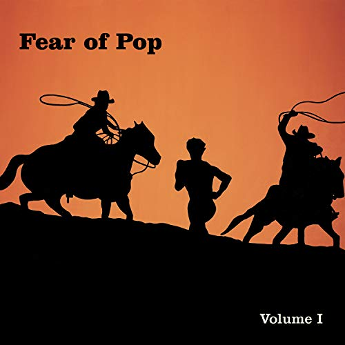 『Fear of Pop: Vol. 1』 Open Amazon.co.jp