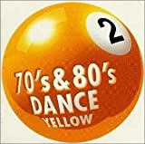"70′s&80′sDANCE Vol.2 ""Yellow"""