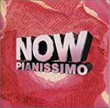 NOW PIANISSIMO