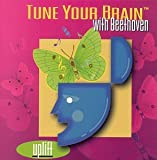 Tune Your Brain with Beethoven: Uplift