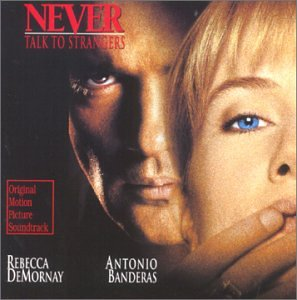 Never Talk To Strangers (1995 Film)