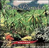 Sounds of the Earth: Exotic Paradise